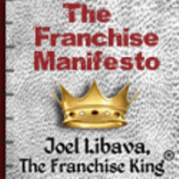 The Franchise Manifesto Joel Libava